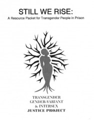 Cover of Still We Rise, a drawing of a transwoman emerging from roots, with branches surrounding her.